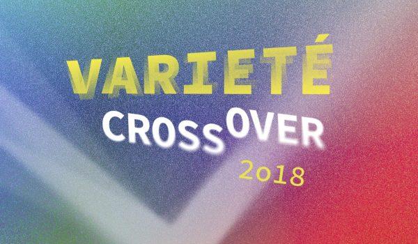 Varieté CrossOver 2018
